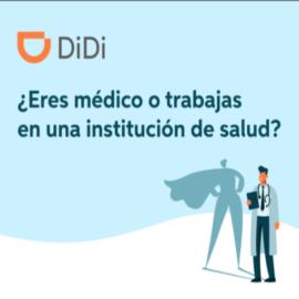 DiDiHero, el programa de DiDi que apoya a personal de salud