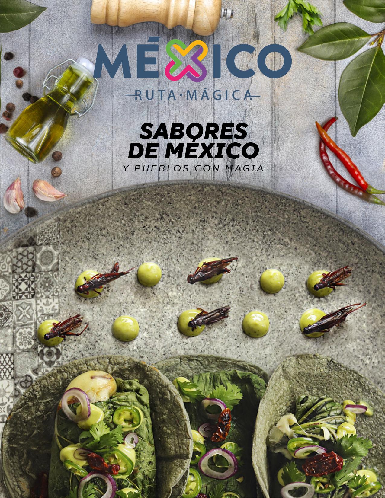 Sabores de México y Pueblos con Magia